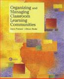 Organizing and Managing Classroom Learning Communities, Joyce Putnam and J. Bruce Burke, 007231382X