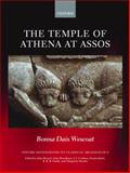 The Temple of Athena at Assos, Wescoat, Bonna Daix, 0198143826