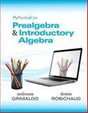Prealgebra and Introductory Algebra, Grimaldo, Andreana and Robichaud, Denise, 0321893824
