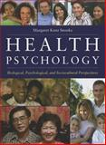 Health Psychology : Biological, Psychological, and Sociocultural Perspectives, Snooks, Margaret K, 0763743828