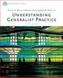 Understanding Generalist Practice, Kirst-Ashman, Karen K. and Hull, Grafton H., Jr., 0840033826