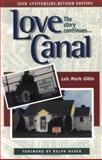 Love Canal, Lois M. Gibbs, 0865713820