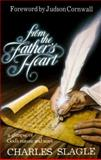 From the Father's Heart, Charles Slagle, 0914903829