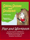 Sticks Stones and Stumped the Play and Teacher's Guide, Landry, Deb, 0977373827