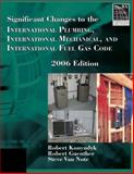 Significant Changes to the International Plumbing Code, International Mechanical Code, and International Fuel Gas Code 2006, Konyndyk, Robert and Guenther, Robert, 1418053821