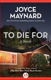 To Die For, Joyce Maynard, 1497643821