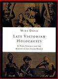 The Late Victorian Holocausts, Mike Davis, 1859843824