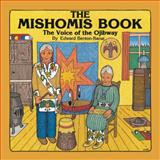 The Mishomis Book 9780816673827