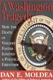 A Washington Tragedy, Dan Moldea, 0895263823
