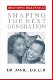 Mentoring Millennials, Daniel Egeler, 1576833828