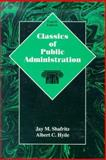 Classics of Public Administration, Shafritz, Jay M. and Hyde, Albert C., 0030193826