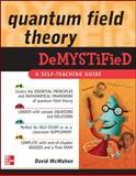 Quantum Field Theory : A Self-Teaching Guide, McMahon, David, 0071543821