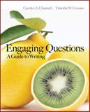 Engaging Questions : A Guide to Writing, Channell, Carolyn and Crusius, Timothy, 0073383821