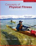 Concepts of Physical Fitness : Active Lifestyles for Wellness, Corbin, Charles B. and Welk, Gregory J., 0073523828