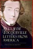 Letters from America, de Tocqueville, Alexis, 0300153821