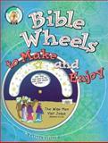 Bible Wheels to Make and Enjoy, Carmen R. Sorvillo, 057005382X