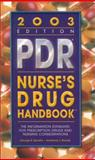 PDR Nurse's Drug Handbook 2003, Spratto, George R. and Woods, Adrienne L., 0766863824