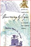 Conversing by Signs : Poetics of Implication in Colonial New England Culture, St. George, Robert Blair, 0807823821