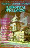 Subtropical Speculations, , 0910923825