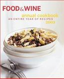Food and Wine Annual Cookbook 2003, Food and Wine Books Staff, 091610382X