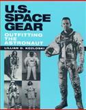 U. S. Space Gear, Lillian D. Kozloski, 1560983825