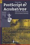 PostScript and Acrobat/PDF : Applications, Troubleshooting, and Cross-Platform Publishing, Merz, Thomas, 3642643825