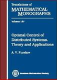 Optimal Control of Distributed Systems. Theory and Applications, Fursikov, A. V., 082181382X