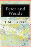 Peter and Wendy, J. M. Barrie, 1497303826