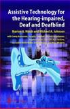 Assistive Technology for the Hearing-Impaired, Deaf and Deafblind 9781852333829