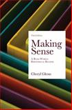 Making Sense : A Real-World Rhetorical Reader, Glenn, Cheryl, 0312463839