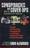 Conspiracies and Cover Ups, David Alexander, 0425183831