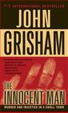 The Innocent Man, John Grisham, 0440243831