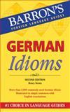 German Idioms, Henry Strutz, 0764143832