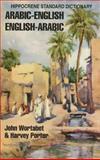 Arabic-English, English-Arabic Standard Dictionary, John Wortabet and Harvey Porter, 0781803837