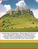 Histoire Générale, Physique et Civile de L'Europe, La Cépède, 114291383X