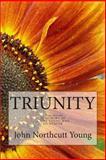 Triunity: Three Novels, John Young, 149293383X