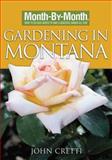Gardening in Montana, John Cretti, 159186383X