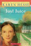 Just Juice 9780590033831