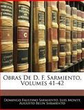 Obras de D F Sarmiento, Domingo Faustino Sarmiento and Luis Montt, 1143683838