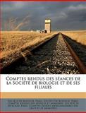 Comptes Rendus des Séances de la Société de Biologie et de Ses Filiales, Paris Socit De Biologie, 1149313838