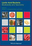 Lactic Acid Bacteria - Biodiversity and Taxonomy, Holzapfel, Wilhelm H. and Wood, Brian, 1444333836