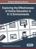 Exploring the Effectiveness of Online Education in K-12 Environments, Tina L. Heafner, 1466663839