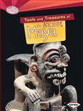 Tools and Treasures of the Ancient Maya, Matt Doeden, 1467723835