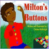 Milton's Buttons, Chelsea McKnight, 1482573830