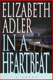 In a Heartbeat, Elizabeth A. Adler, 0385333838