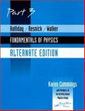 Fundamentals of Physics, Alternate Edition - Preliminary Part 3, Cummings, Karen, 0471393835