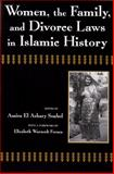 Women, the Family, and Divorce Laws in Islamic History, El Azhary Sonbol, Amira, 0815603835