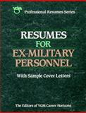 Resumes for Ex-Military Personnel, VGM Career Books Staff, 0844243833