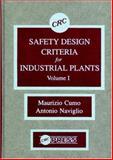 Safety Design Criteria for Industrial Plants, Cumo, Maurizio and Naviglio, Antonio, 0849363837