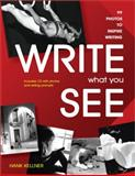 Write What You See, Hank Kellner, 1877673838